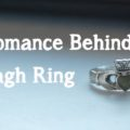 The Romance behind the Claddagh Ring